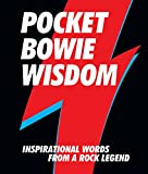 img - for Pocket Bowie Wisdom: Inspirational Words from a Rock Legend book / textbook / text book