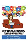 How Social Networking Doubled My Busi...