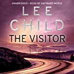 The Visitor: Jack Reacher 4 (       UNABRIDGED) by Lee Child Narrated by Hayward Morse
