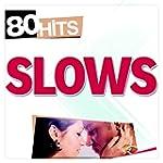 80 Hits Slows