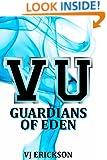VU Guardians of Eden (Book Four in the Vampire University Series)