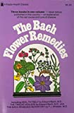 img - for THE BACH FLOWER REMEDIES - THREE BOOKS IN ONE VOLUME NEVER BEFORE PUBLISHED IN THIS COUNTRY - AN EXPLANATION OF THE REAL CAUSE AND CURE OF DISEASE book / textbook / text book