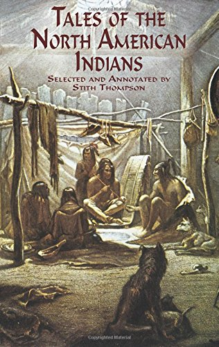 Tales of the North American Indians (Native American)