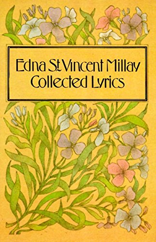 a plot overview of edna st vincent millays poem renascence Edna st vincent millay the millays frequently plays, and poetry before edna millay's birth in 1892, cora millay published newspaper.