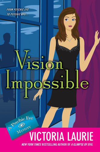 Vision Impossible (Psychic Eye Mystery #9)
