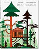 Tree houses. Fairy tale castles in the air. Ediz. italiana, spagnola e portoghese (3836526654) by Philip Jodidio