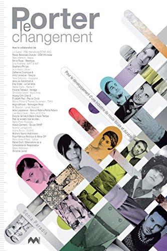 Porter le changement: Pour le développement d'une industrie de mode locale et durable (French Edition)