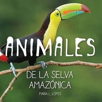 Amazon.com: Animales de la selva Amazónica (BrightBrain nº 1