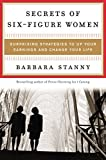 img - for By Barbara Stanny - Secrets of Six-Figure Women: Surprising Strategies to Up Your Ear (2002-08-16) [Hardcover] book / textbook / text book