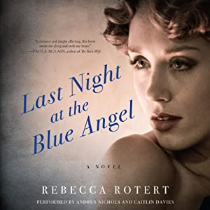 Last Night at the Blue Angel Audiobook