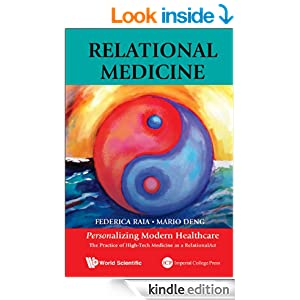 Relational Medicine: Personalizing Modern Healthcare:The Practice of High-Tech Medicine as a RelationalAct 51RnwbMmF-L._BO2,204,203,200_PIsitb-sticker-v3-big,TopRight,0,-55_SX278_SY278_PIkin4,BottomRight,1,22_AA300_SH20_OU01_