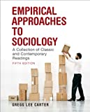 img - for Empirical Approaches to Sociology: A Collection of Classic and Contemporary Readings (5th Edition) book / textbook / text book