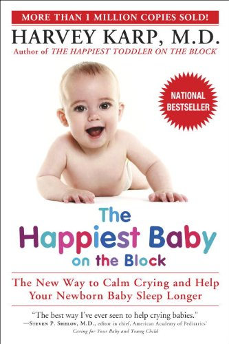The Happiest Baby on the Block - Harvey Karp