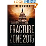 Fracture Zone 2015: A Nation in Denial, An Empire Adrift, A World at Risk