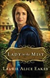 Lady in the Mist (The Midwiv... - Laurie Alice Eakes