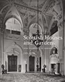 Scottish Houses and Gardens: From the Archives of Country Life (1845132890) by Gow, Ian