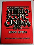 Foundations of the Stereoscopic Cinema