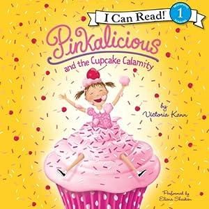 Pinkalicious and the Cupcake Calamity Audiobook