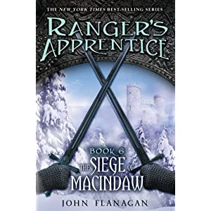 Ranger's Apprentice  The Siege of Macindaw  Book 6