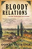 img - for Bloody Relations (Marc Edwards Mystery) by Don Gutteridge (2013-06-04) book / textbook / text book