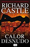 Calor desnudo (Nikki Heat) (Spanish Edition)
