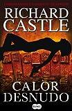 Calor desnudo (Nikki Heat) (Spanish Edition)