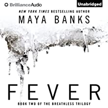 Fever: The Breathless Trilogy, Book 2 (       UNABRIDGED) by Maya Banks Narrated by Adam Paul
