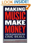Making Music Make Money: An Insider's Guide to Becoming Your Own Music Publisher (Berklee Press)
