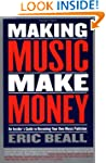 Making Music Make Money (Berklee Press)