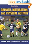 Growth, Maturation & Physical Activit...