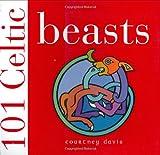 101 Celtic Beasts (0715324322) by Davis, Courtney