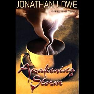 Awakening Storm | [Jonathan Lowe]
