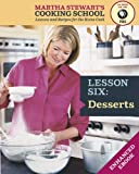 Desserts: Martha Stewart's Cooking School, Lesson 6