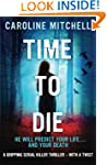 Time to Die: A gripping serial killer...