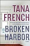 Broken Harbor: A Novel