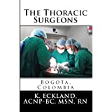 The Thoracic Surgeons: Bogota, Colombia