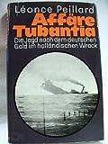 img - for Aff re Tubantia - Die Jagd nach dem deutschen Gold im holl ndischen Wrack book / textbook / text book