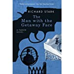 The Man with the Getaway Face (       UNABRIDGED) by Richard Stark Narrated by John Chancer