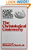 The Christological Controversy (Sources of Early Christian Thought)
