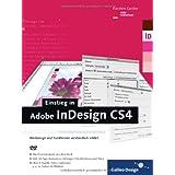 """Einstieg in Adobe InDesign CS4: Werkzeuge und Funktionen verst�ndlich erkl�rt (Galileo Design)von """"Karsten Geisler"""""""