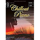 """Chillout Piano - 17 romantic and jazzy impressions (inkl. Audio-CD)von """"Valenthin Engel"""""""