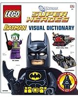 LEGO® Batman Visual Dictionary LEGO® DC Universe Super Heroes