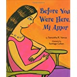 Before You Were Here, Mi Amor (English and Spanish Edition) ~ Samantha R. Vamos