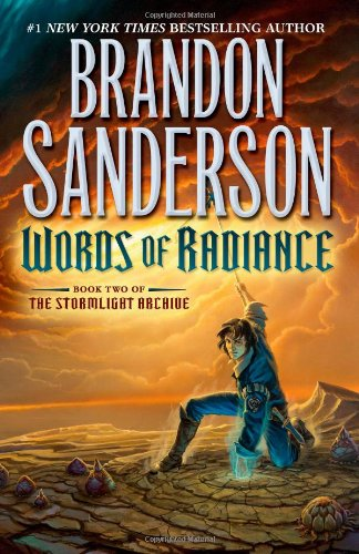 Words of Radiance (The Stormlight Archive, Book 2) (Stormlight Archive, The)