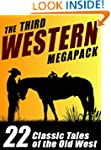 The Third Western Megapack: 22 Classi...