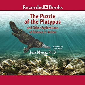 Puzzle of the Platypus: And Other Explorations of Science in Action | [Jack Myers]