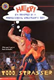 Help! I'm Trapped In A Professional Wrestler's Body (0439147735) by Strasser, Todd