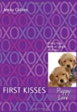 Puppy Love: First Kisses (006114312X) by Ford, Michael Thomas