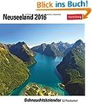 Neuseeland 2016: Sehnsuchtskalender,...