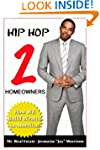 HIP HOP 2 HOMEOWNERS: How WE Build We...